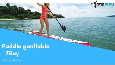 Stand up paddle zray declic fitness