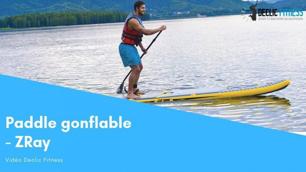 stand up paddle gonfable zray