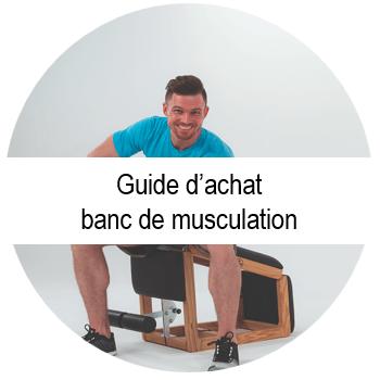 guide d'achat banc de musculation