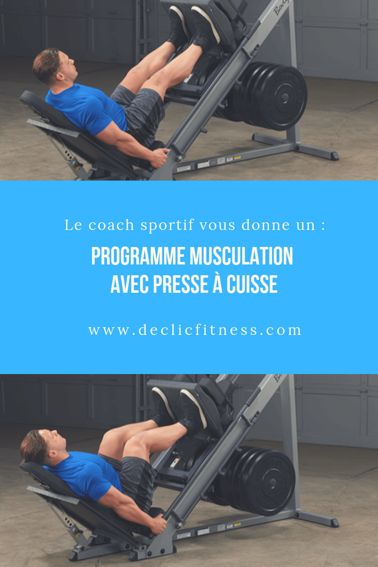programme musculation presse cuisse