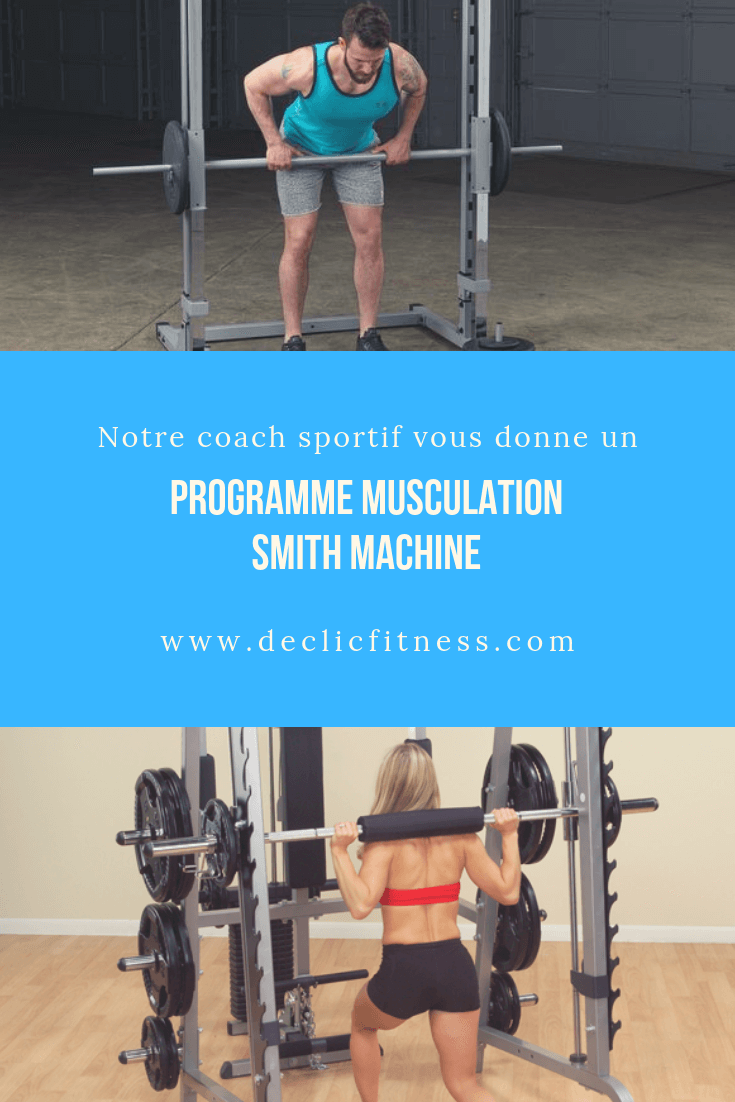 programme musculation smith machine