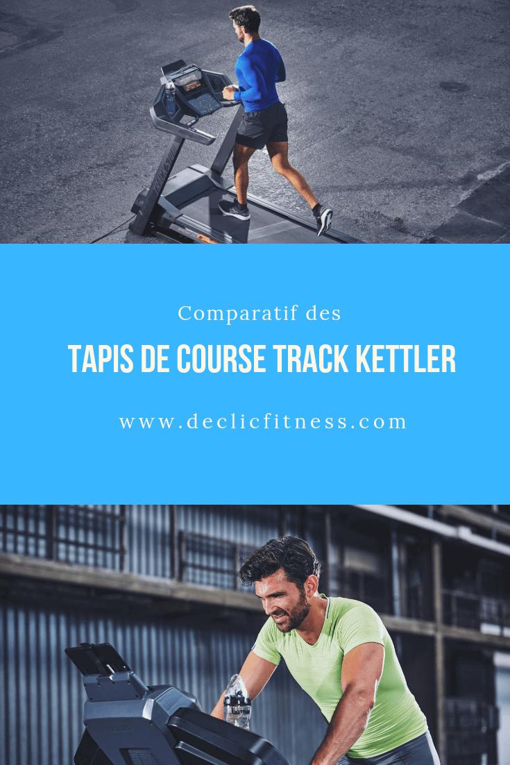 comparatif tapis de course track kettler